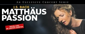 Olga Zinovieva, Bach, Matthaus Passion, The Bach Choir and Orchestra of the netherlands, Pieter Jan Leusink